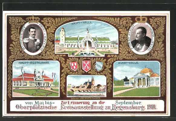 AK Regensburg, Oberpfälzische Kreisausstellung 1910, Haupthalle, Kinsthalle, Fürst Albert von Thurn & Taxis