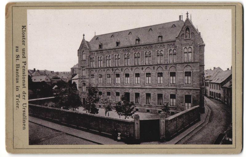 Fotografie unbekannter Fotograf, Ansicht Trier, Kloster und Pensionat der Ursulinen zu St. Bantus