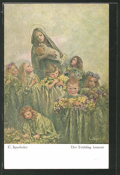 Künstler-AK C. Sporleder: Der Frühling kommt, Maria und Jesus