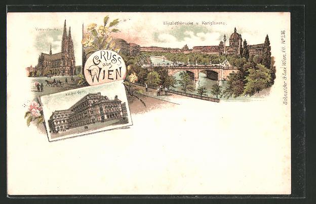 Lithographie Wien, K. K. Hofoper, Votivkirche, Elisabethbrücke und Karlskirche