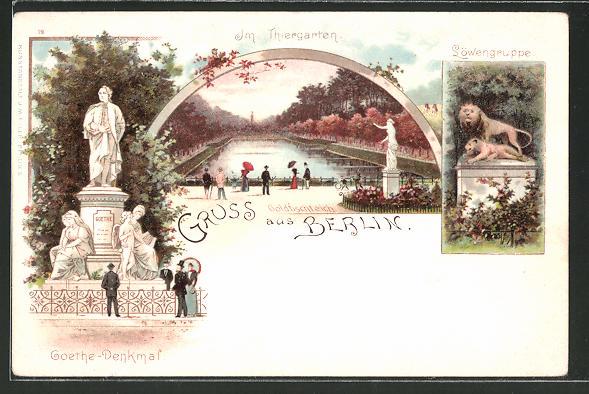 Lithographie Berlin-Tiergarten, Goethe-Denkmal, Goldfischteich im Thiergarten, Löwengruppe