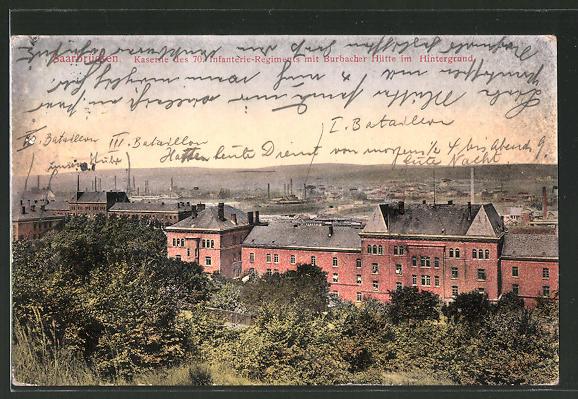 AK Saarbrücken, Kaserne des 70. Infanterie-Regiments mit Burbacher Hütte im Hintergrund