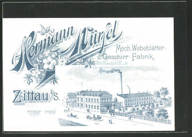 AK Zittau, Hermann Würfel - Mech. Webeblätter & Geschirr-Fabrik