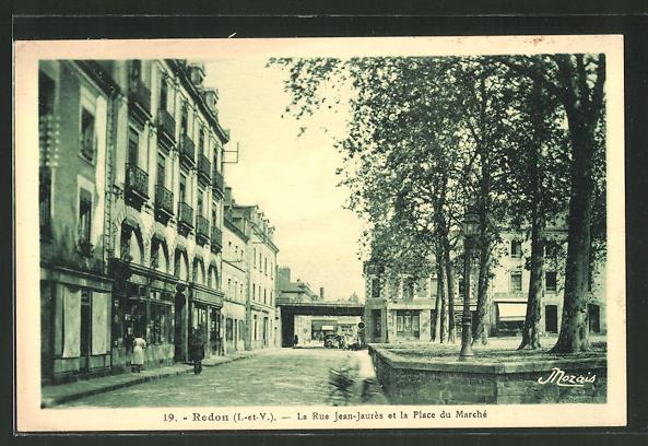 AK Redon, La Rue Jean-Jaurés et la Place du Marché