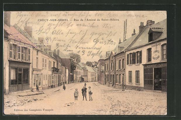 AK Crecy-sur-Serre, Rue de l'admiral de Saint-Hilaire