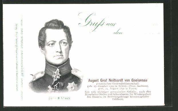 AK Porträt Generalfeldmarschall August Graf Neithardt von Gneisenau, Befreiungskriege