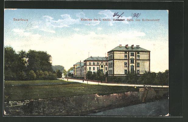 AK Saarlouis, Kaserne des I. Rhein. Inf. Rgts. 90 von Holtzendorff