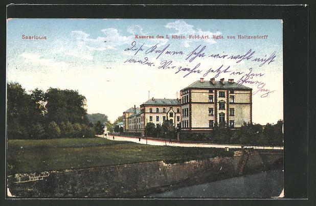 AK Saarlouis, Kaserne des I. Rhein. Feld-Art. Rgts. von Holtzendorff