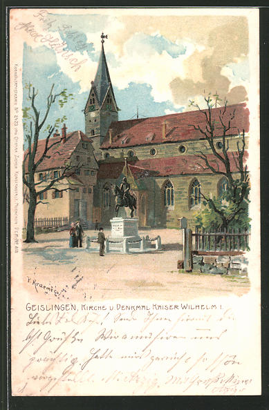 Künstler-Lithographie P. Kraemer: Geislingen, Kirche und Denkmal Kaiser Wilhelm I.