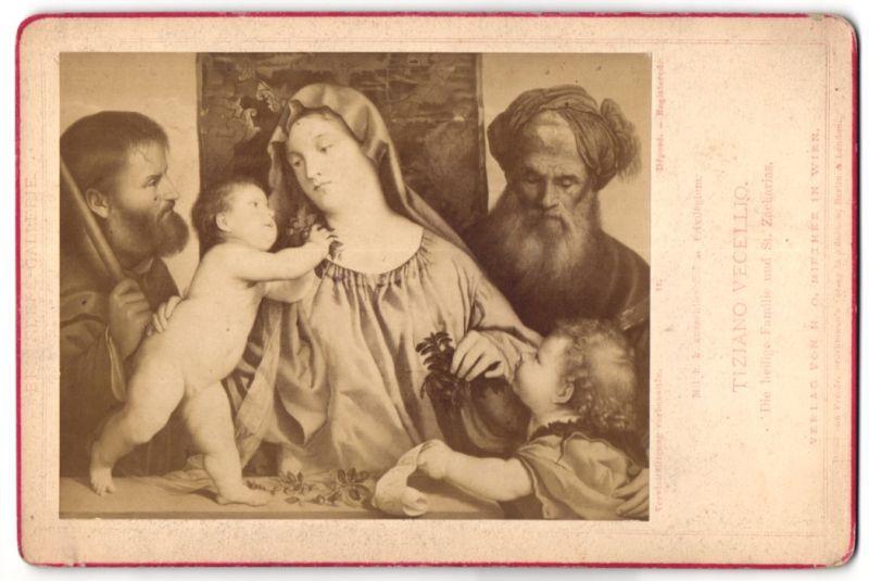 Fotografie Verlag H. O. Miethke, Wien, Gemälde von Tiziano Vecellio, Die heilige Familie und St. Zacharias