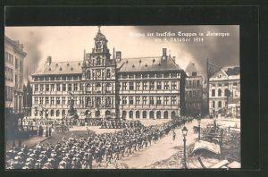 AK Einzug der deutschen Truppen in Antwerpen am 09. Oktober 1914
