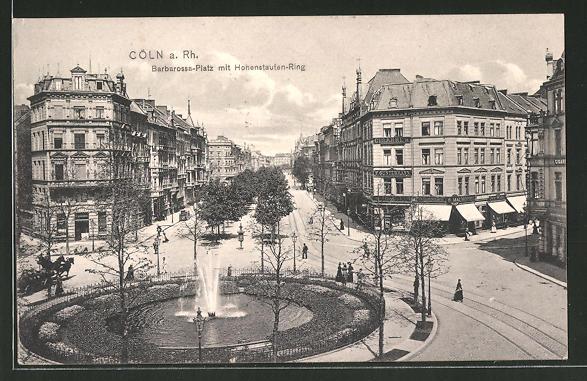 AK Köln-Neustadt, Barbarossaplatz mit Hohenstaufenring