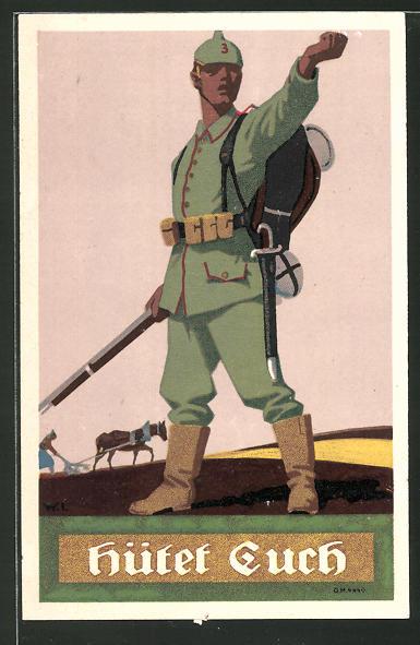Künstler-AK W.I.: Hütet Euch!, deutscher Soldat droht dem Feind