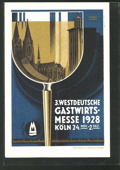 AK Köln, 3. Westdeutsche Gastwirts-Messe 1928, Dom im Weinglas