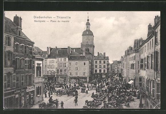 AK Diedenhofen / Thionville, Marktplatz, Place du marché