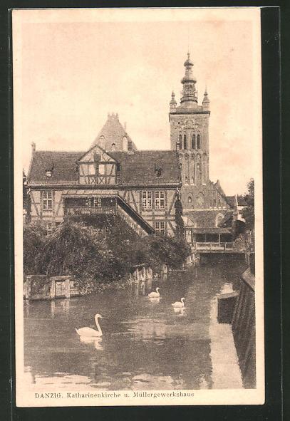 AK Danzig / Gdansk, Katharinenkirche und Müllergewerkshaus