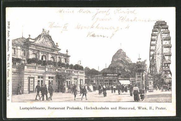AK Wien, Lustspieltheater, Restaurant Prohaska, Hochschaubahn und Riesenrad auf dem Wiener Prater