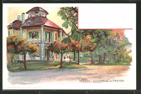 Lithographie Wien, Lusthaus im Wiener Prater