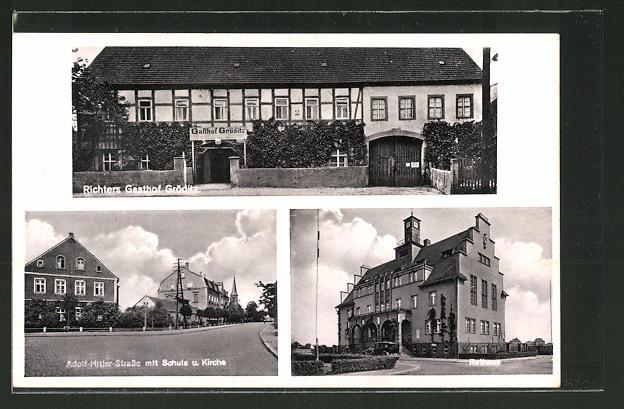 AK Gröditz, Adol Fitler Strasse mit Schule und Kirche, Rathaus, Richters Gasthof