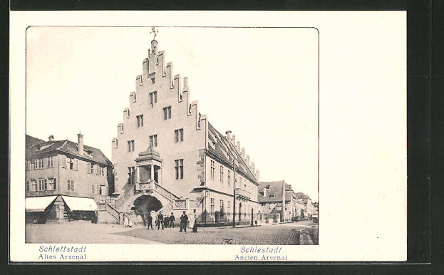 AK Schlettstadt / Schlestadt, Altes Arsenal / Ancien Arsenal