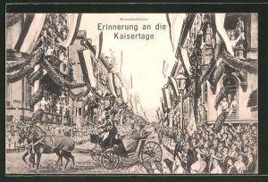 AK Kaisertage, Kaiser Wilhelm II. in der Kutsche und jubelnde Menschen