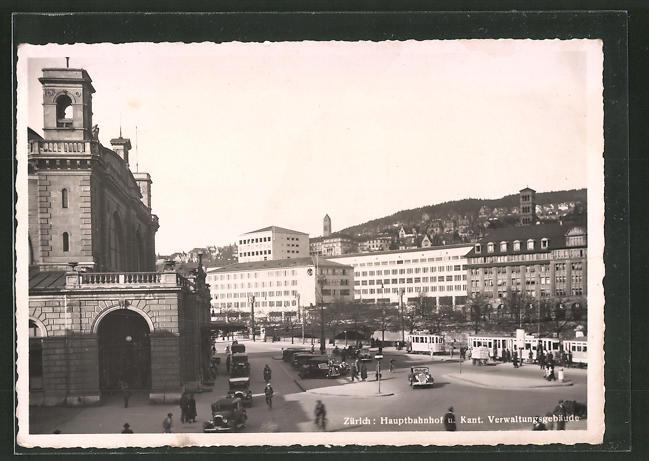 AK Zürich, Strassenbahnen am Hauptbahnhof mit Blick auf das Kantonale Verwaltungsgebäude