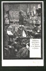 AK Dresden, Aufbahrung König Alberts von Sachsen in der Hofkirche