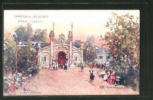Künstler-AK Milano, Esposizione 1906, Ingresso alle Belle Arti, Arch Locati