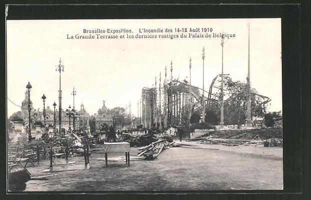 AK Bruxelles, Exposition Universelle de Bruxelles 1910, l'Incendie des 14-15 Aout 1910, la Grande Terrasse