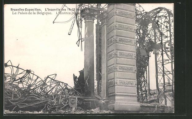 AK Bruxelles, Exposition Universelle de Bruxelles 1910, l'Incendie des 14-15 Aout 1910, le Palais de la Belgique