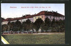 AK Bautzen, Kaserne des 4. Kgl. Sächs. Inf.-Reg. Nr. 103