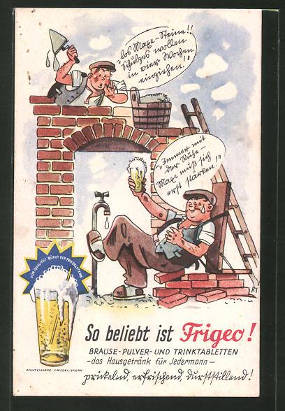 Ak Reklame Frigeo Brause Pulver Und Trinktabletten Bauarbeiter Nr