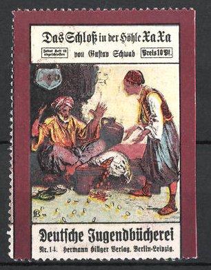 Reklamemarke Berlin, Deutsche Jugendbücherei Hermann Hillger Verlag, Das Schloss in der Höhle Xa Xa von Gustav Schwab