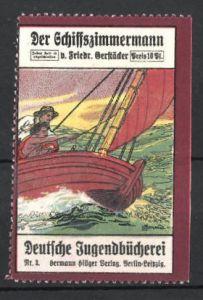 Reklamemarke Berlin, Deutsche Jugendbücherei Hermann Hillger Verlag, Der Schiffszimmermann von Friedrich Oerstäder 0