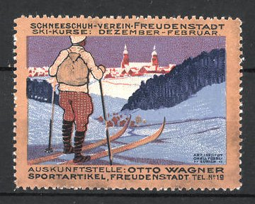Reklamemarke Freudenstatdt, Schneeschuh-Verein, Sportartikel Otto Wagner, Skifahrer blickz zur Stadt 0