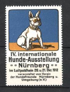 Reklamemarke Nürnberg, IV. Int. Hunde-Ausstellung 1912, französische Bulldogge, blau 0