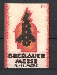 Künstler-Reklamemarke Erich Murken, Breslau, Breslauer Messe, Messelogo 0