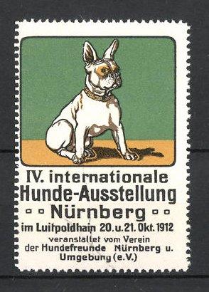 Reklamemarke Nürnberg, IV. Int. Hunde-Ausstellung 1912, französische Bulldogge, grün