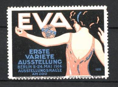 Reklamemarke Berlin, EVA 1. Variete Ausstellung 1914, Variete-Tänzerin bei Tanzvorführung mit Ball 0