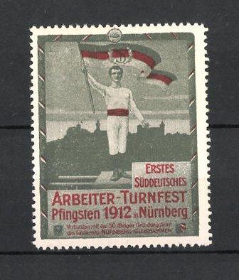 Reklamemarke Nürnberg, 1. Süddeutsches Arbeiter-Turnfest 1912, Turner mit Fahne vor Stadtsilhouette, grün