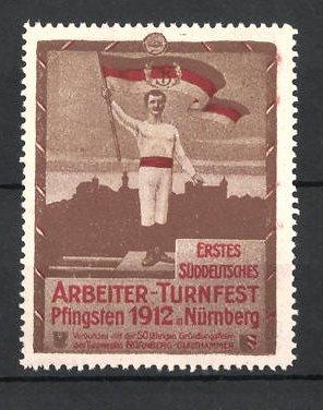 Reklamemarke Nürnberg, 1. Süddeutsches Arbeiter-Turnfest 1912, Turner mit Fahne vor Stadtsilhouette, braun