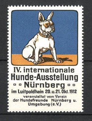 Reklamemarke Nürnberg, IV. Int. Hunde-Ausstellung 1912, Hund französische Bulldogge, blau