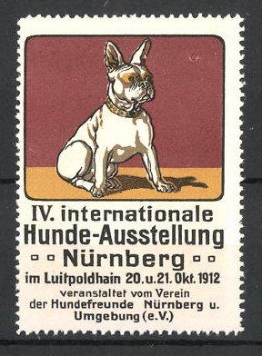 Reklamemarke Nürnberg, IV. Int. Hunde-Ausstellung 1912, französische Bulldogge, rot