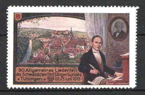 Reklamemarke Tübingen, 30. Allg. Liederfest des schwäbischen Sängerbundes 1913, Komponist Philipp Friedrich Silcher