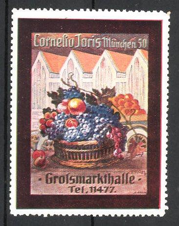 Reklamemarke München, Cornelia Joris Grossmarkthalle, Obstkorb & Gebäudeansicht