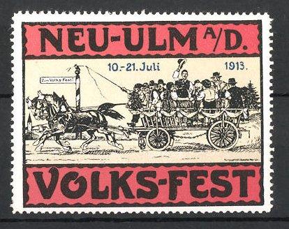 Reklamemarke Neu-Ulm, Volks-Fest 1913, Bürger fahren mit Pferdefuhrwerk zum Fest, rot