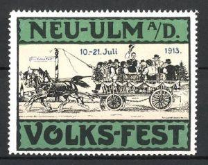 Reklamemarke Neu-Ulm, Volks-Fest 1913, Bürger fahren mit Pferdefuhrwerk zum Fest, grün