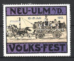 Reklamemarke Neu-Ulm, Volks-Fest 1913, Bürger mit Pferdefuhrwerk fahren zum Fest, lila