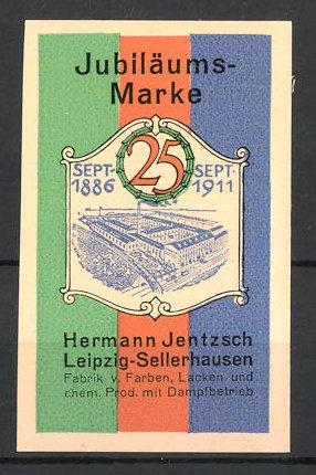 Reklamemarke Leipzig-Sellerhausen, Fabrik von Farben, Lacken & chem. Produkten Hermann Jentzsch, Fabrikgebäude um 1911