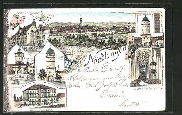 Lithographie Nördlingen, Neues Schulhaus, Deiningertor, Reimlingertor, Marktplatz mit Rathaus, Inneres der St. Georgskir